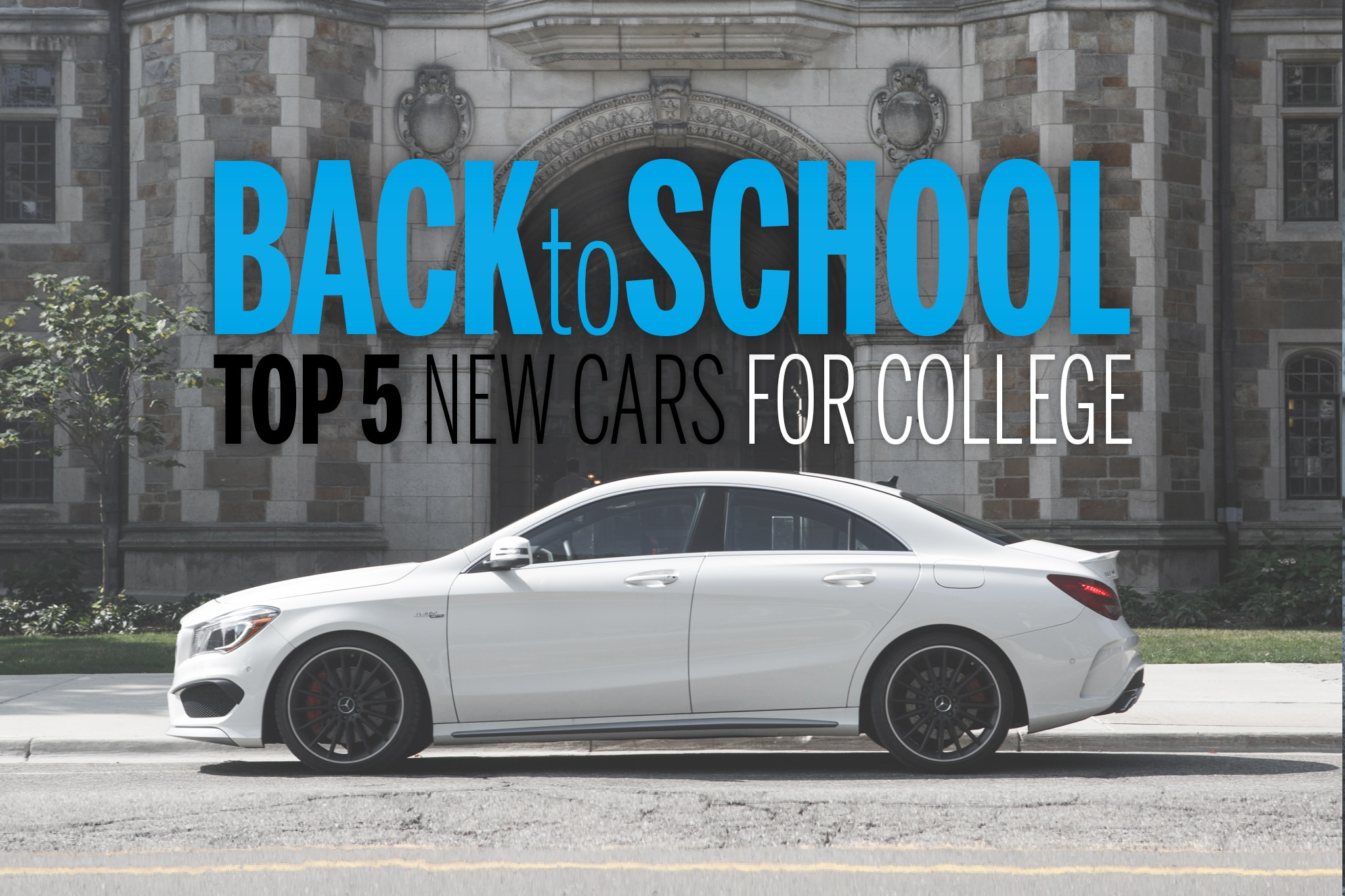 Top 5 New Cars For College 2014 Cla 45amg Side