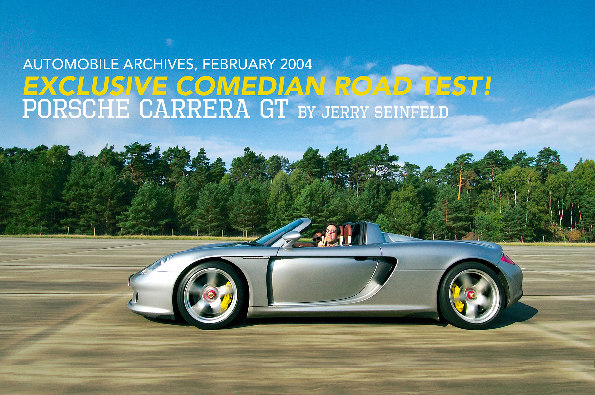 Jerry Seinfeld Porsche Carrera GT LEAD OPTION 1
